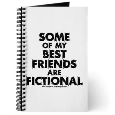 Fictional Friends journal - http://www.cafepress.com/+fictional_friends_journal,293967314