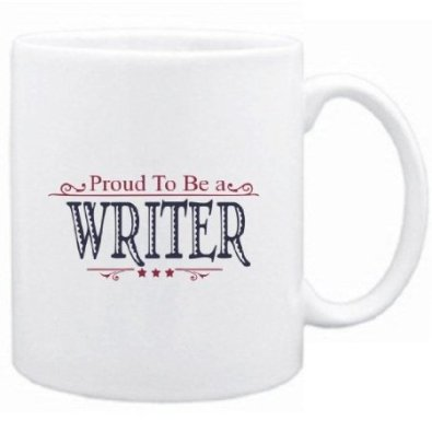 Proud to be a Writer mug - http://www.amazon.com/Proud-To-Be-Writer-Mug/dp/B009KPEFZW/ref=pd_sim_sbs_k_6