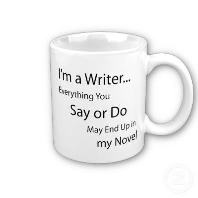 Writer's warning mug via Zazzle http://www.zazzle.com/im_a_writer_coffee_mug-168459335277735322