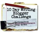 10 Day Write Blog Challenge button300