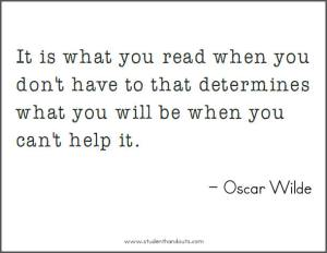 oscar-wilde-quote-it-is-what-you-read-when-you-dont-have-to