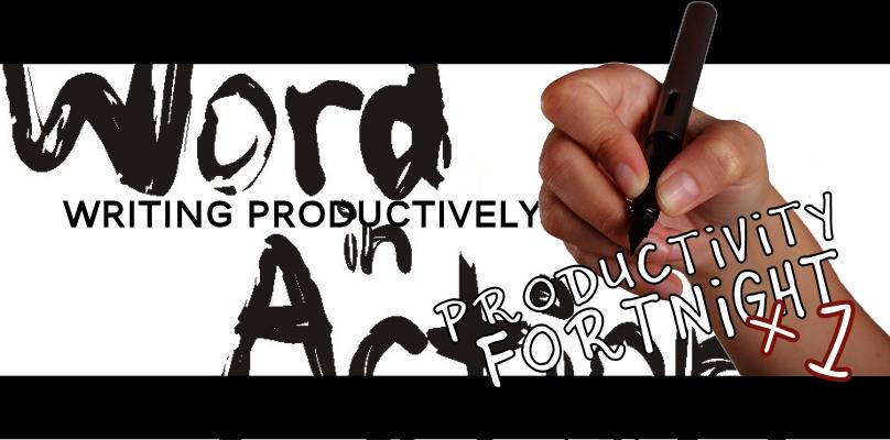Productivity Fortnight 18