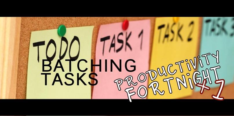 Productivity Fortnight 9