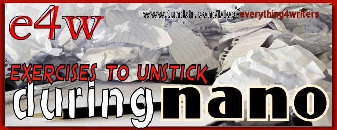 E4W Unstuck Exercises NaNo