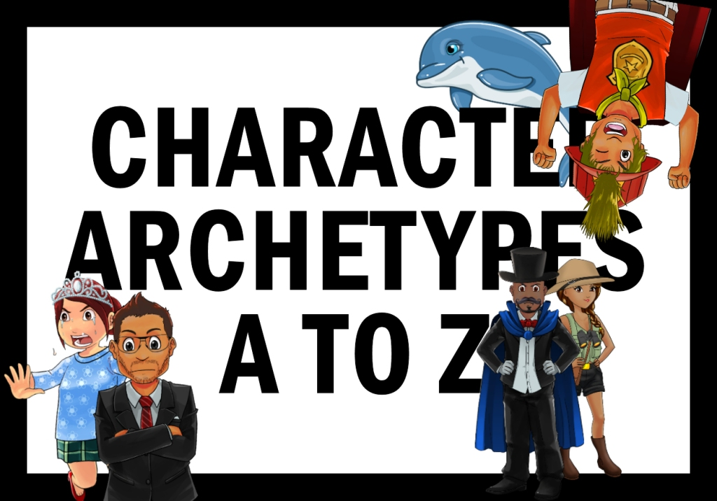Character Archetypes: A to Z Introduction–What's an Archetype?